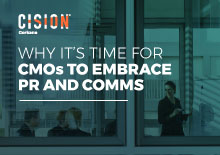 Why it's time for CMOs to embrace PR and comms