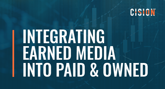 Integrating earned media into paid & owned