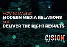 How to master modern media relations