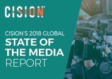 Cision State of the Media report 2018